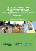 Příručka správné praxe pro bezpečný provoz veřejných zařízení pro hry a sport dětí a mládeže