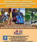 Metodický postup k zabezpečení prevence úrazů dětí a mládeže na hřištích, sportovištích a v tělocvič