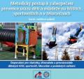 Metodický postup k zabezpečení prevence úrazů dětí a mládeže na hřištích (rozšířené vydání)