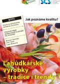 Lahůdkářské výrobky – tradice i trendy